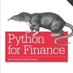 Python for Finance: Mastering Data-Driven Finance