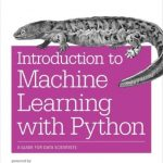 Private: Introduction to Machine Learning with Python: A Guide for Data Scientists